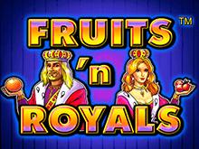 Fruits And Royals - автоматы на деньги