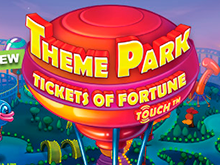 Theme Park -Tickets Of Fortune